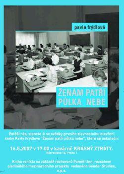 �en�m pat�� p�lka nebe XX. stolet� v �ivotn�ch p��b�z�ch deseti �en, nov� kniha vydan� v r�mci projektu Pam� �en